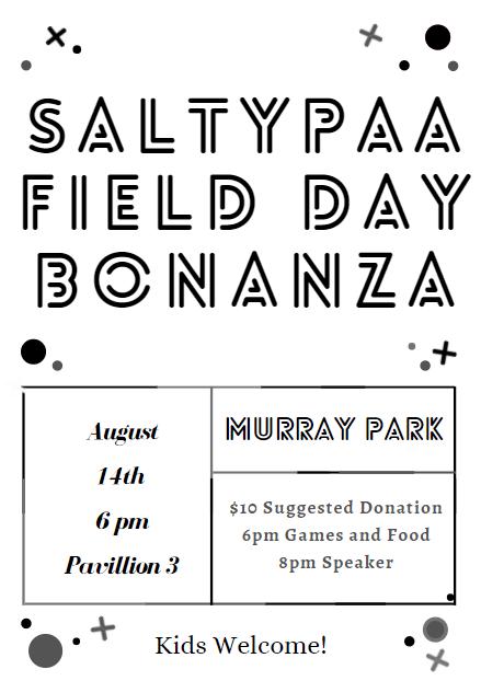 SALTYPAA Field Day Bonanza 8-14-21